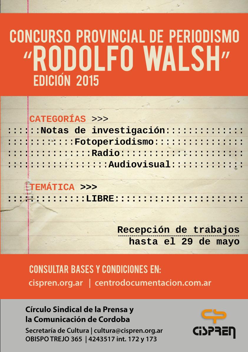"""Con gran convocatoria finalizó el tradicional concurso de periodismo """"Rodolfo Walsh"""""""