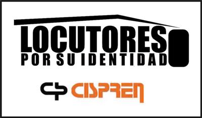 Locutores por su Identidad-Cispren repudia corporativa actitud de la Sociedad Argentina de Locutores
