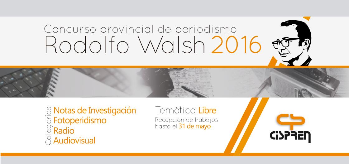 """HASTA EL 31 DE MAYO SE RECEPTAN LOS TRABAJOS PARA EL """"RODOLFO WALSH""""- EDICIÓN 2016"""