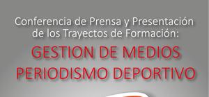 """Lanzamiento de las carreras en """"Gestión de Medios"""" y """"Periodismo Deportivo"""""""